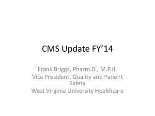 CMS Update FY'14