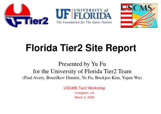 Florida Tier2 Site Report