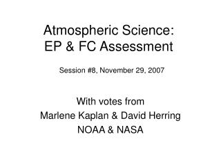 Atmospheric Science: EP & FC Assessment