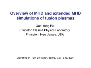 Overview of MHD and extended MHD simulations of fusion plasmas