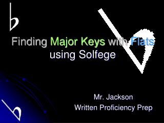 Finding  Major Keys  with  Flats  using Solfege