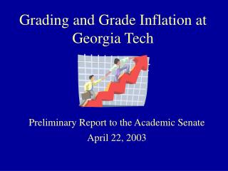 Grading and Grade Inflation at Georgia Tech