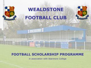 WEALDSTONE  FOOTBALL CLUB