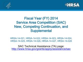 SAC Technical Assistance (TA) page:  hrsa/grants/apply/assistance/sac