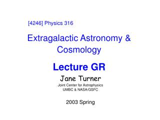 Extragalactic Astronomy & Cosmology Lecture GR