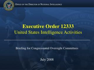 Executive Order 12333 United States Intelligence Activities