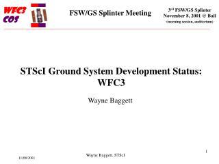 STScI Ground System Development Status: WFC3
