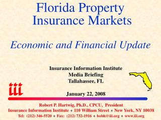 Florida Property  Insurance Markets Economic and Financial Update