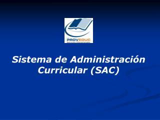 Sistema de Administraci n Curricular SAC