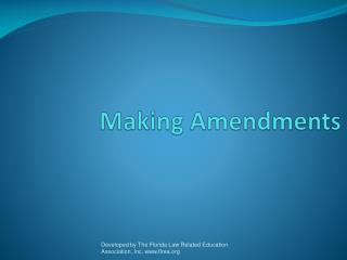 Making Amendments