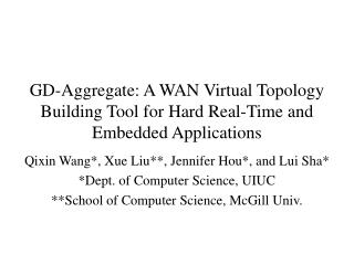 GD-Aggregate: A WAN Virtual Topology Building Tool for Hard Real-Time and Embedded Applications