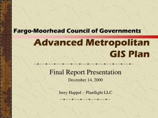 Advanced Metropolitan GIS Plan
