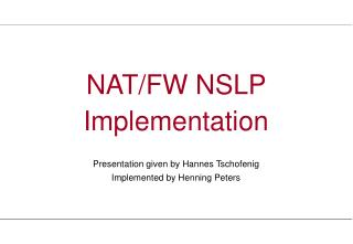 NAT/FW NSLP Implementation