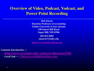 Overview of Video, Podcast, Vodcast, and Power Point Recording