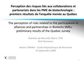 Nathalie de Marcellis-Warin,  PhD Neil Hamzaoui  Atelier CIRANO – Ecole Polytechnique de Montréal