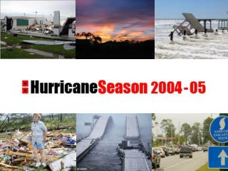 Hurricanes Lessons Learned:   Changing the  Way We Think