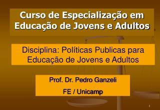 Curso de Especializa  o em Educa  o de Jovens e Adultos