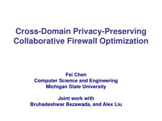 Cross-Domain Privacy-Preserving Collaborative Firewall Optimization