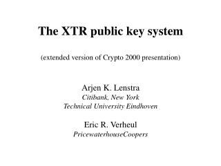 The XTR public key system (extended version of Crypto 2000 presentation)