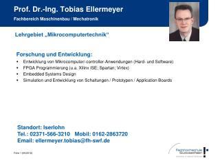 Prof. Dr.-Ing. Tobias Ellermeyer  Fachbereich Maschinenbau / Mechatronik