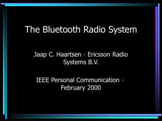The Bluetooth Radio System