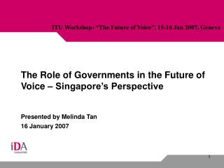 The Role of Governments in the Future of Voice – Singapore's Perspective