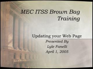 MEC ITSS Brown Bag Training