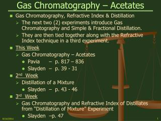 Gas Chromatography � Acetates