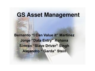 GS Asset Management