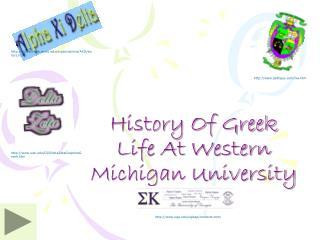 History Of Greek Life At Western Michigan University