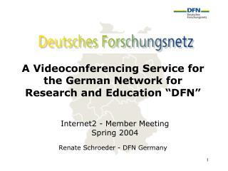 "A Videoconferencing Service for the German Network for Research and Education ""DFN"""