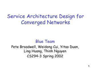 Service Architecture Design for Converged Networks