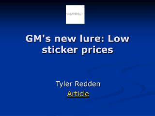 GM's new lure: Low sticker prices