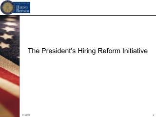 The President's Hiring Reform Initiative