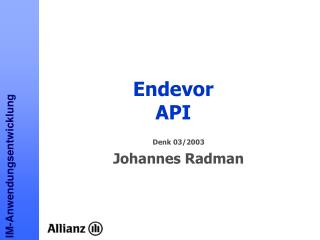Endevor API