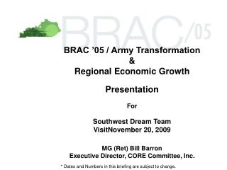 BRAC '05 / Army Transformation &  Regional Economic Growth Presentation For