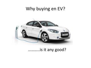 Why buying  en EV?