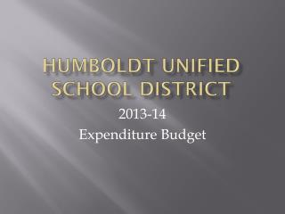 HUMBOLDT UNIFIED SCHOOL DISTRICT