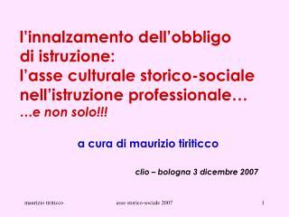 L innalzamento dell obbligo di istruzione: l asse culturale storico-sociale nell istruzione professionale   e non solo