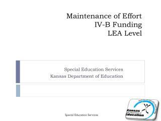 Maintenance of Effort IV-B Funding  LEA Level