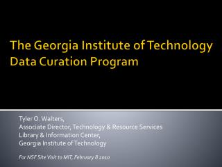 The Georgia Institute of Technology  Data Curation Program