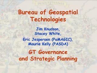Bureau of Geospatial Technologies
