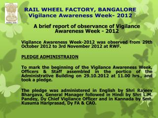 A brief report of observance of Vigilance Awareness Week - 2012