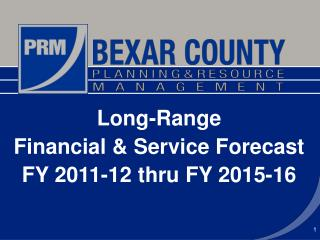 Long-Range  Financial & Service Forecast FY 2011-12 thru FY 2015-16