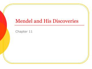 Mendel and His Discoveries