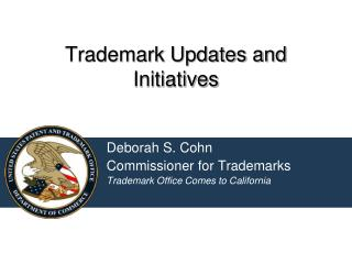 Trademark Updates and Initiatives