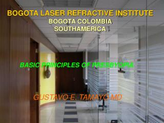 BOGOTA LASER REFRACTIVE INSTITUTE BOGOTA COLOMBIA  SOUTHAMERICA