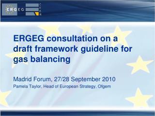 ERGEG consultation on a  draft framework guideline for gas balancing