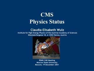 CMS Physics Status