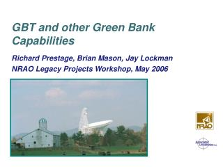 GBT and other Green Bank Capabilities